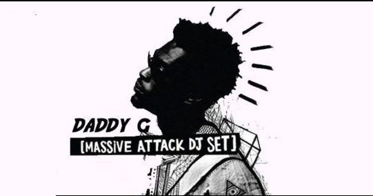 Massive Attack - dj set - daddy g
